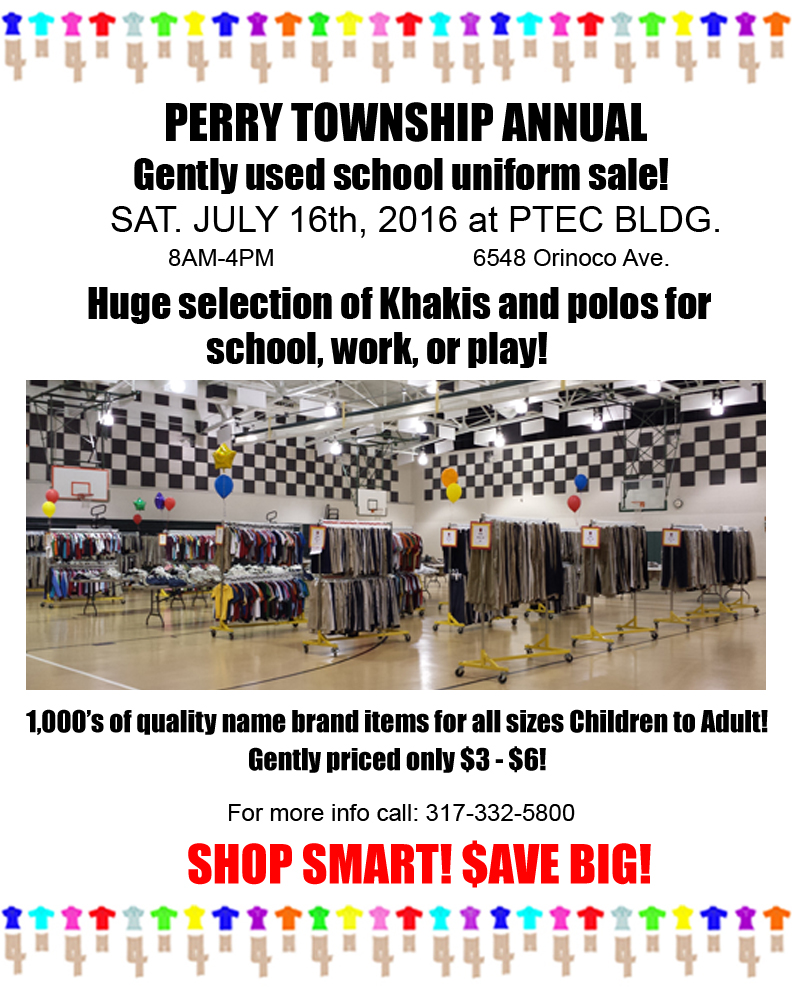 Don T Forget The School Uniform Sale In July Perry Township