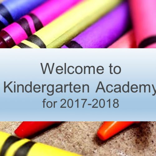 Kindergarten Academy Information Available